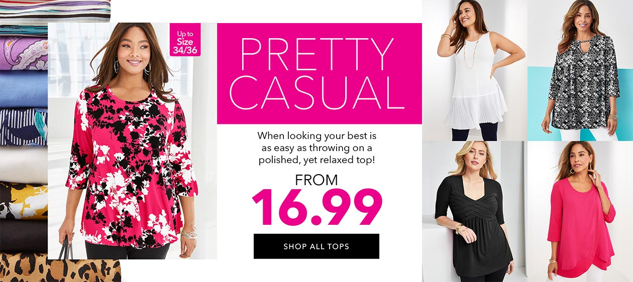 Pretty Casual - When looking your best is as easy as throwing on a polished, yet relaxed top! From $16.99 - SHOP ALL TOPS