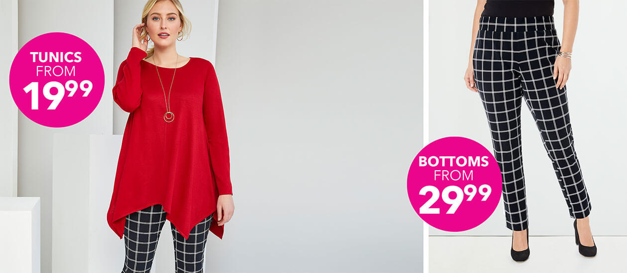 Tunics from $19.99 & Bottoms from $29.99