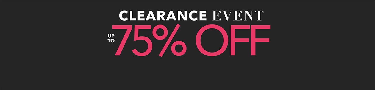 Clearance Event up to 75% off