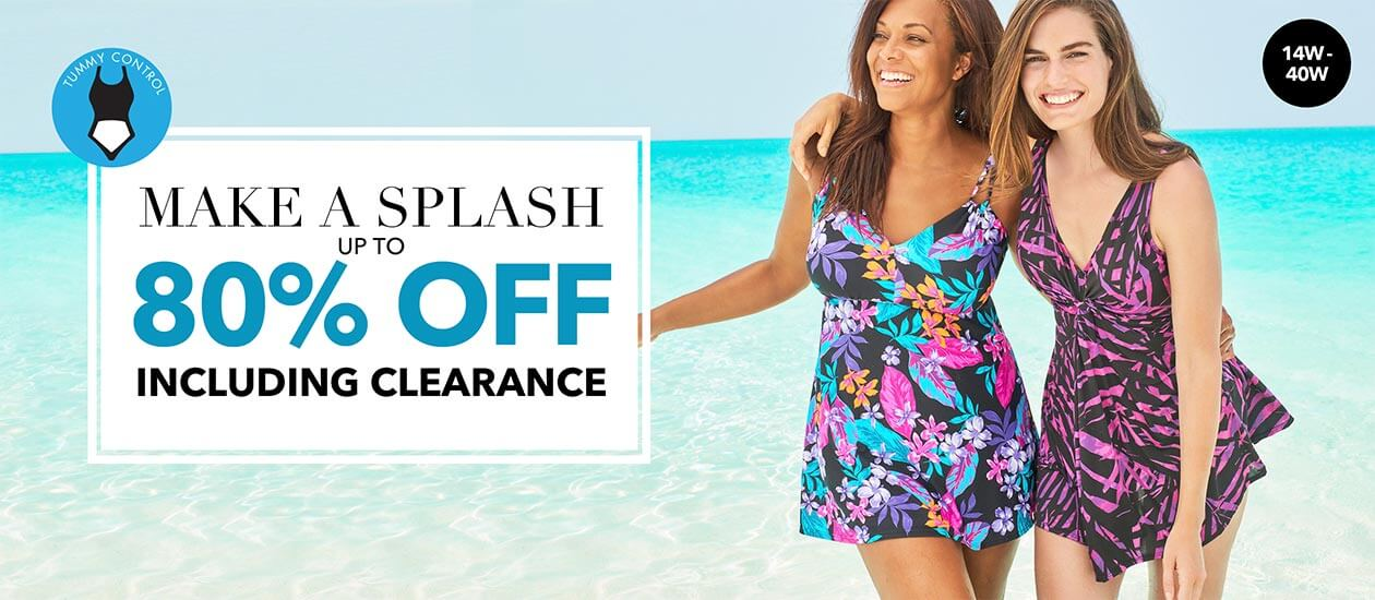Make a splash! Up to 80% off! Including Clearance!