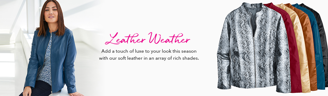 Leather Weather - Add a touch of luxe to your look this season with our soft leather in an array of rich shades