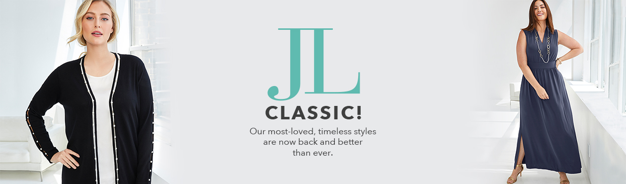 Jessica London Classics - The timeless styles that made you feel fabulous are back and they're better than ever