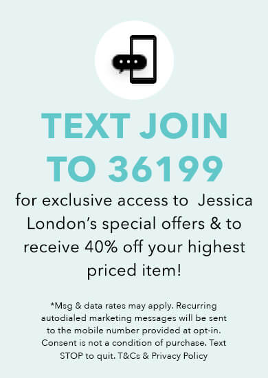 Text JOIN to 36199 for exclusive access to special offers, new arrivals and more!