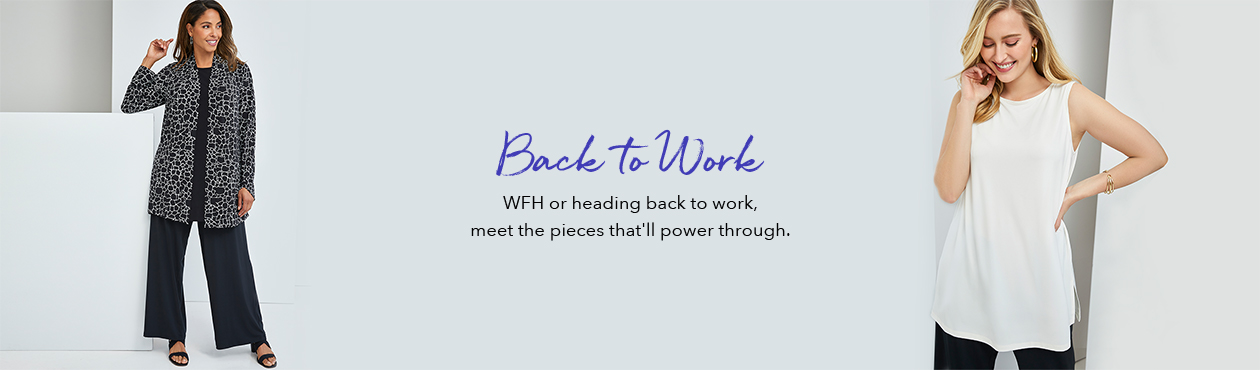 Back to Work - WFH or heading back to work, meet the pieces that'll power through.